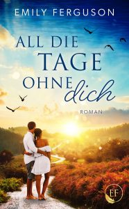 All die Tage ohne dich